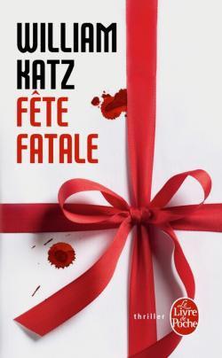 W. KATZ, Fête fatale