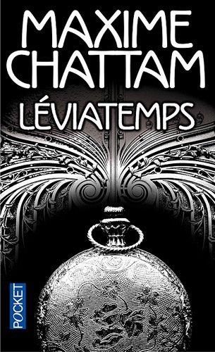 M. CHATTAM, Léviatemps