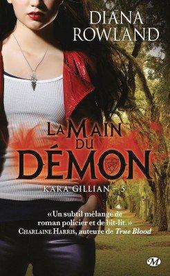 D. ROWLAND, Kara Gillian, 5 : La main du démon