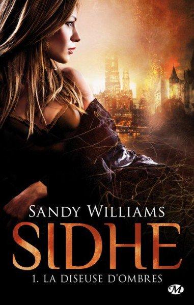 S. WILLIAMS, Sidhe, 1 : La diseuse d'ombres