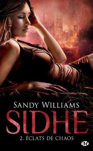 S. WILLIAMS, Sidhe, 2 : Eclats de chaos