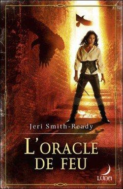SMITH-READY Jeri, L'oracle de feu
