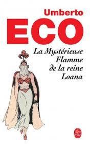 ECO Umberto, La Mystérieuse Flamme de la Reine Loana