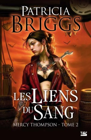 BRIGGS Patricia, Mercy Thompson, Tome 2 : Les liens du sang