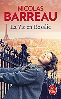 BARREAU Nicolas, La vie en Rosalie