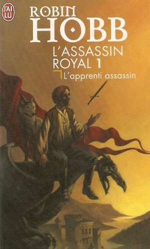 HOBB Robin, L'assassin royal, 1 : L'apprenti assassin