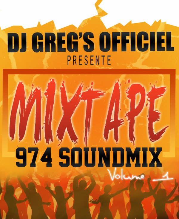 974 SOUNDMIX Volume 1 ( BY DJ GREG'S OFFICIEL )