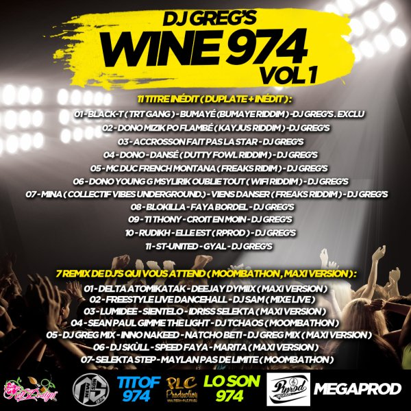 DJ GREG'S Vous présente la compilation Wine 974 Vol 1 ( 2014 )