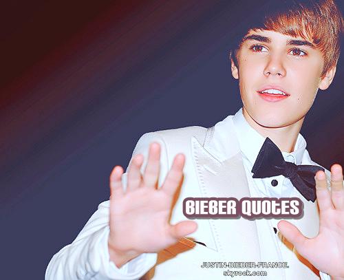 .   BieberQuotes; Première partie.  .
