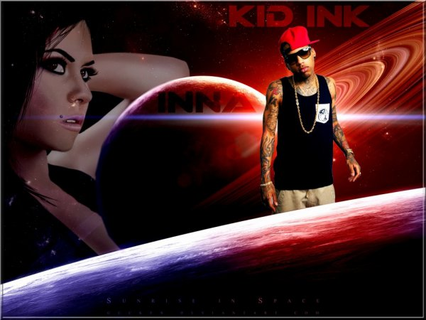 Kid ink & Inna