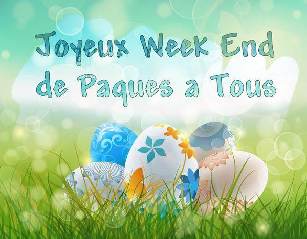 BON WEEK-END DE PAQUES