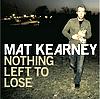All I Need~Matt Kearney