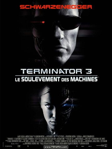 Terminator 3: Le Soulèvement des Machines (2003) aka Terminator 3: Rise of the Machines