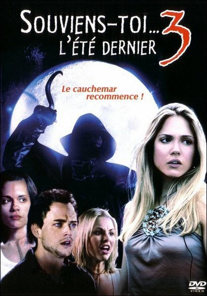 Souviens toi..L'été dernier 3 (2006) aka I will always know what you did last Summer