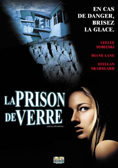 La Prison de Verre (2001) aka The Glass House