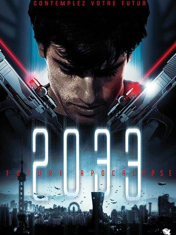 2033: Future Apocalypse (2009)