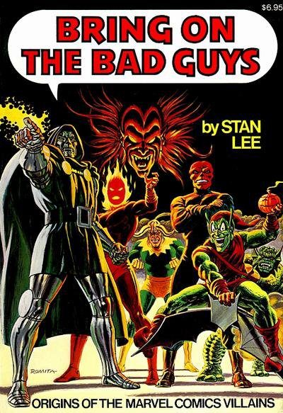 Bring on the Bad Guys (1976), cover par: John Romita