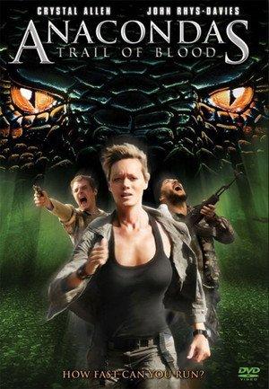 Anaconda 4 (2009), aka Anacondas: Trails of blood