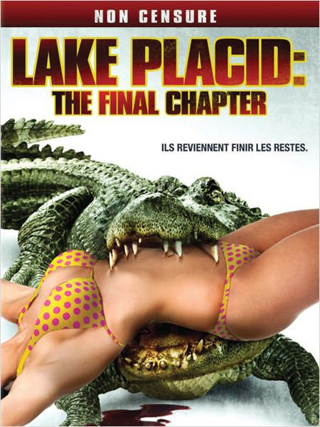Lake Placid 4 (2012), aka Lake Placid: The Final Chapter