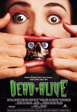 Dead-Alive (1992), aka Braindead