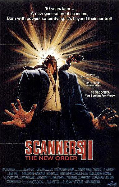 Scanners 2: The New Order (1991), aka Scanners 2: La Nouvelle Génération