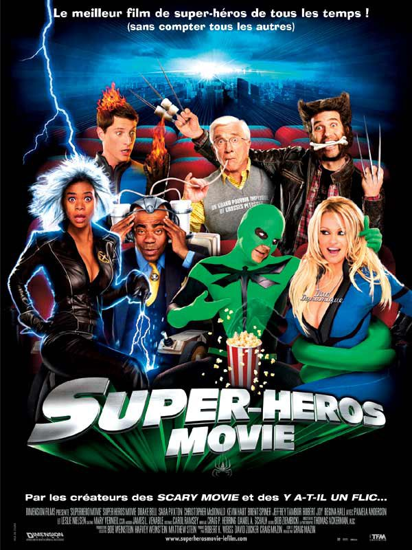 Super-héros Movie (2008)