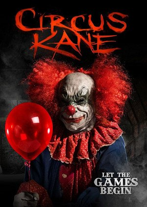 Circus Kane (2017) aka The Circus Games