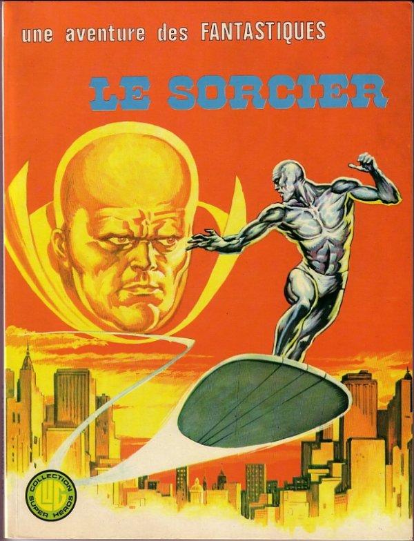 Une aventure des Fantastiques: Le Sorcier (1976), cover par: Jean Frisano