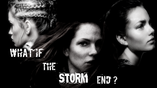 What if the Storm End