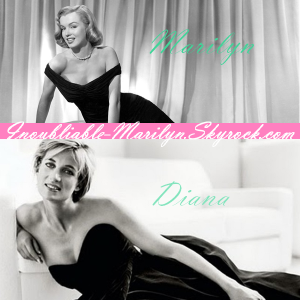 Marilyn et Lady Diana