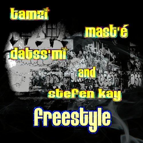 freestyle-tamzi , mast'é , datss'mi , stefen kay en attendant l'album (2013)