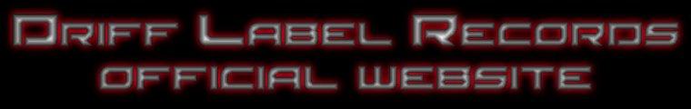 Le site web officiel de Driff Label Records