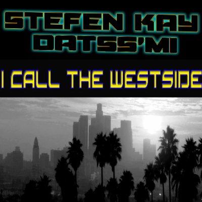 Du rap pour ceux qui le meritent / datss'mi feat S.kay : i call the westside  (2013)