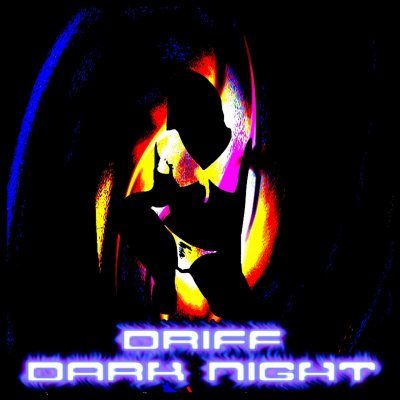 dark night / driff - in the sky (2013)