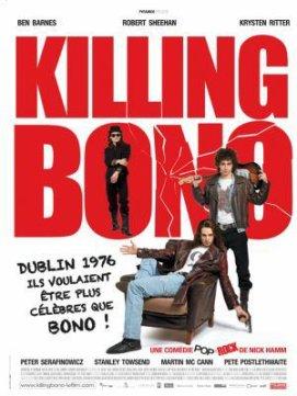 { Sortie Cinéma ~ Killing Bono ~ Aout 2o11 }