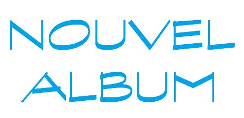 Grand Jour !!! Nouvel ALBUM !!! 09/09/2014