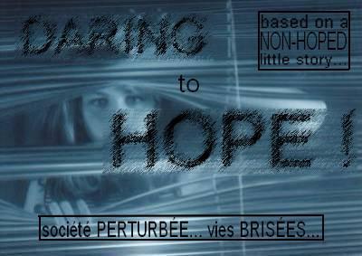 Daring to hope...