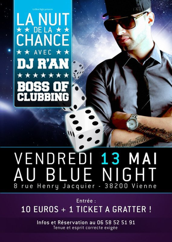 DJ R'AN Vendredi le 13/05 live @ Blue Night (Viennes 38)