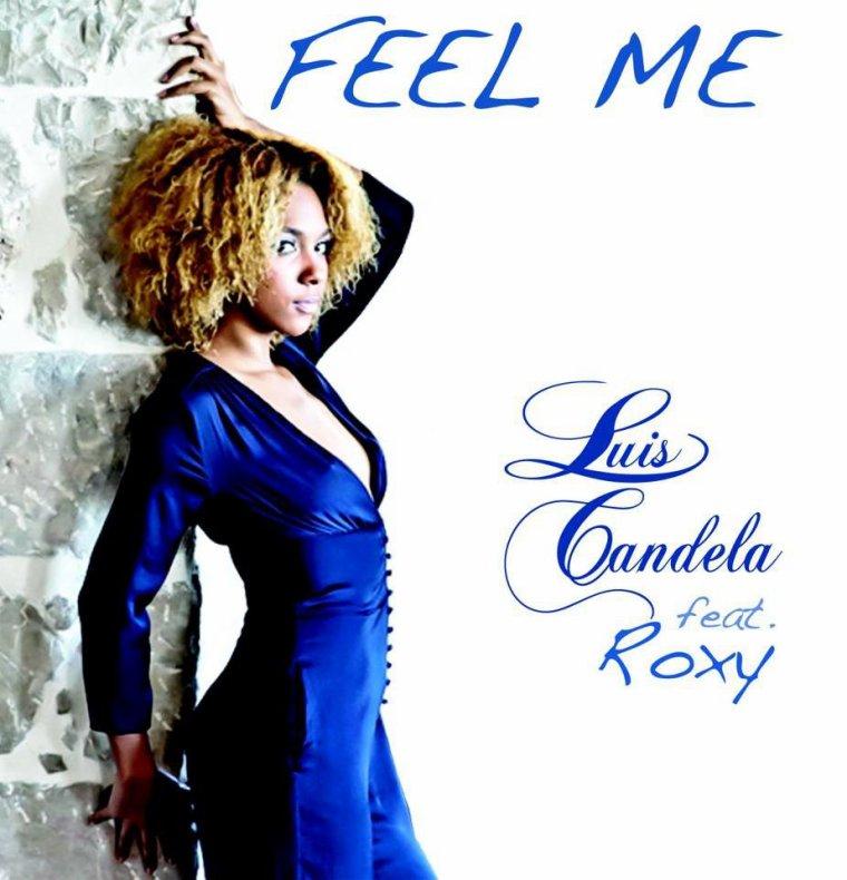 Roxy et Luis Candela Feel me