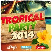 Al Varela dans la compile Tropical Party 2014
