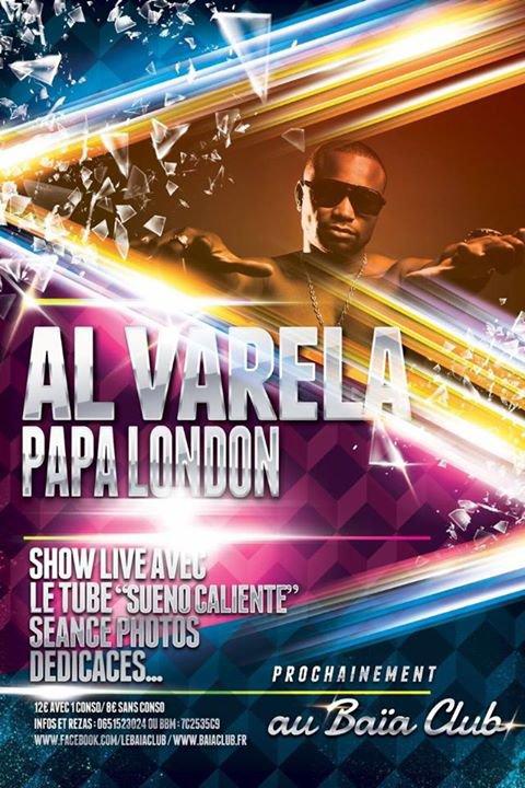Al Varela au Baïa Club samedi