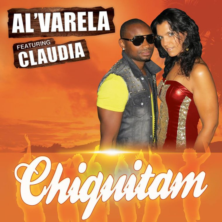 """Très prochainement, le nouveau single de Al'Varela feat Claudia """"CHIQUITAM"""","""