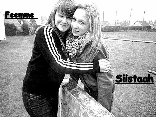 Femme && Siistaaah Leii Miieuux ::P <3