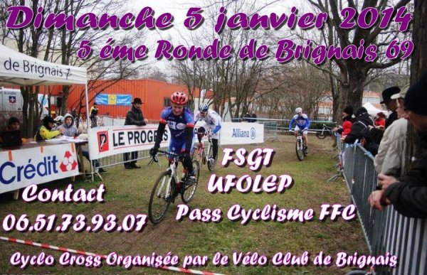 Cyclo cross de Brignais 69 le dimanche 05 janvier 2014