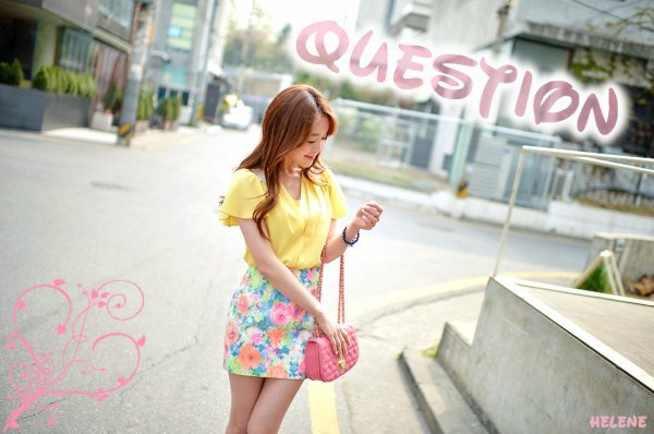 ❀ Question ❀