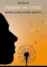 Permis de Vivre [Marie Laure Santos]
