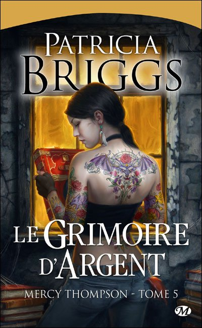 Mercy Thompson : Le Grimoire d'Argent