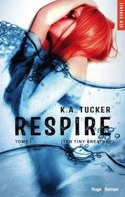 Respire [KA Tucker]
