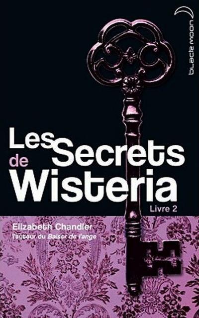 Résumé :Les secrets de Wistéria (Tome 2)