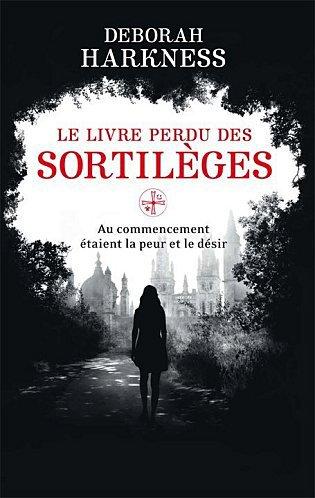 Le Livre Perdu des Sortilèges [Deborah Harkness]